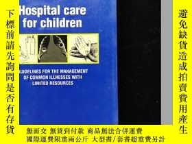 二手書博民逛書店英文原版罕見hospital care for children