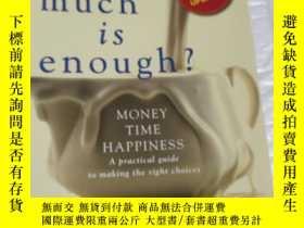 二手書博民逛書店How罕見much is enough ? Money Time