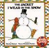JACKET I WEAR IN SNOW CD