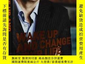 二手書博民逛書店英文原版精裝罕見Wake Up and Change Your Life by Duncan Bannatyne奇