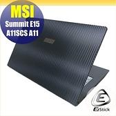 【Ezstick】MSI Summit E15 A11SCS Carbon黑色紋機身貼 DIY包膜