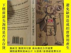 二手書博民逛書店judy罕見moody saves the world:朱迪·穆迪拯救世界:Y200392
