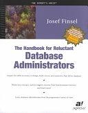 二手書博民逛書店 《The Handbook for Reluctant Database Administrators》 R2Y ISBN:1893115909│Apress