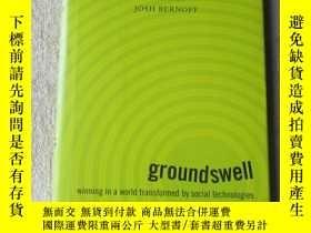 二手書博民逛書店Groundswell:罕見Winning in a World