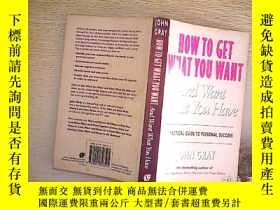 二手書博民逛書店How罕見to Get What You Want and Wa