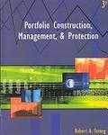 二手書博民逛書店 《Portfolio Construction, Management, & Protection》 R2Y ISBN:0324071833│Strong著