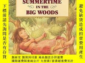 二手書博民逛書店Summertime罕見In The Big WoodsY255562 Wilder, Laura Ingal