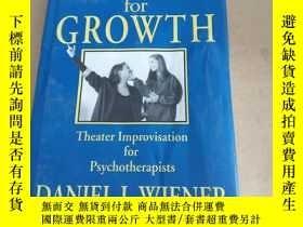 二手書博民逛書店Rehearsals罕見for Growth: Theater