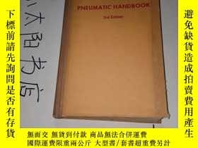 二手書博民逛書店PNEUMATIC罕見HANDBOOK 3rd Edition (氣動手冊 第三版 精裝16開) 註意邊上有黃點
