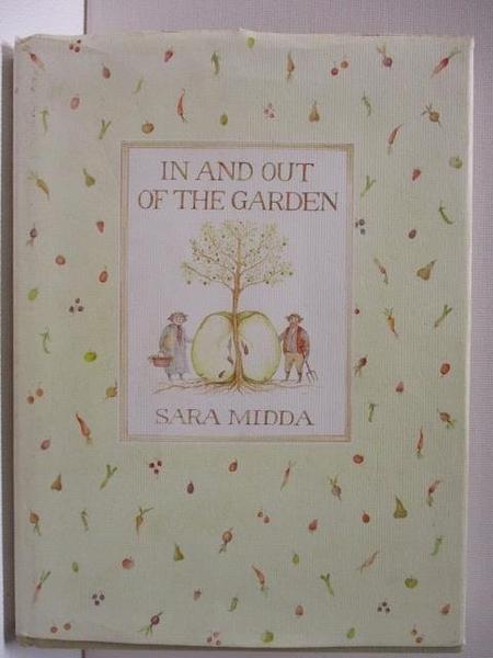 【書寶二手書T3/文學_AAT】In and Out of the Garden_Sara Midda