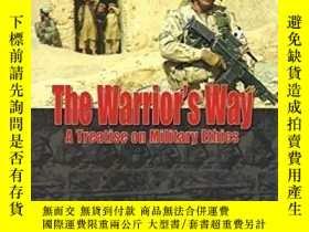 二手書博民逛書店【英文原版軍事倫理學】罕見The Warrior s Way: