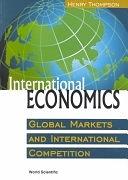 二手書博民逛書店《International Economics: Global Markets and International Competition》 R2Y ISBN:9810244533