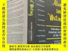 二手書博民逛書店Alive罕見And Writing: Interviews W