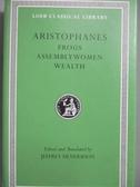【書寶二手書T6/原文書_MOG】Aristophanes-Frogs. Assemblywomen. Wealth_A