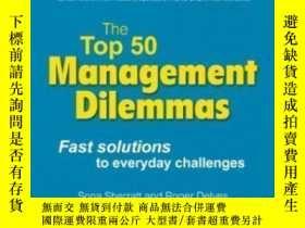 二手書博民逛書店The罕見Top 50 Management Dilemmas: Fast Solutions To Everyd