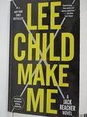 【書寶二手書T4/原文小說_HGC】Make Me_Lee Child