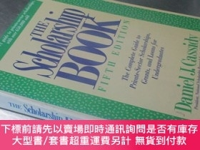 二手書博民逛書店The罕見Scholarship Book(Fifth Edition)【大16開 英文原版】獎學金冊(第五版)奇