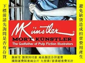 二手書博民逛書店Mort罕見Kunstler: The Godfather of Pulp Fiction Illustrator