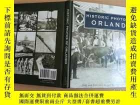 二手書博民逛書店HISTORIC罕見PHOTOS OF ORLANDO 奧蘭多歷