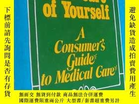 二手書博民逛書店TAKE罕見CARE OF YOURSELF:A CONSUME