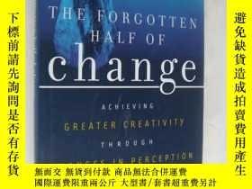 二手書博民逛書店The罕見Forgotten Half of Change: A