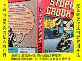 二手書博民逛書店The罕見Stupid Crook BookY6515 Lela