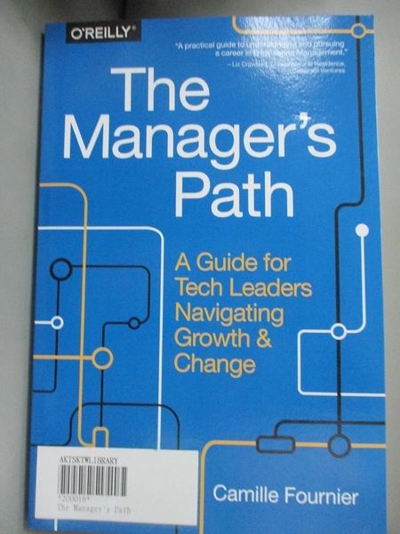 【書寶二手書T1/大學資訊_YCV】The Manager s Path: A Guide for Tech Leaders..._Fournier
