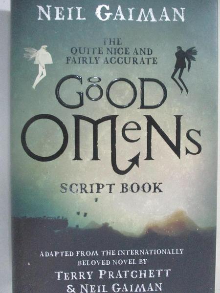 【書寶二手書T6/原文小說_D94】The Quite Nice and Fairly Accurate Good Omens Script Book_Neil Gaiman