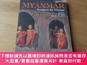 二手書博民逛書店Myanmar:罕見Prospect for Change【英文原版 16開 平裝】Y266567 Cheny