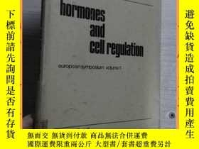 二手書博民逛書店英文書罕見hormones and cell regulation 激素與細胞調節Y16354 請見圖片 請見