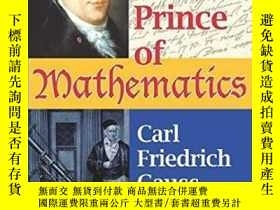 二手書博民逛書店The罕見Prince Of MathematicsY364682 M. B. W. Tent A K Pet