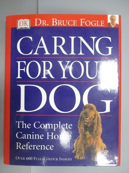 【書寶二手書T7/寵物_PEN】Caring For Your Dog