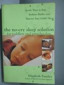 【書寶二手書T8/保健_OGI】The No-Cry Sleep Solution for Toddlers and P