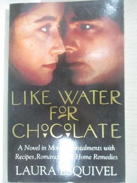 【書寶二手書T1/原文小說_C5G】Like Water for Chocolate_Laura Esquivel