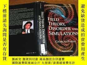 二手書博民逛書店Field罕見Theory, Disorder and Simu