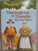 【書寶二手書T1/原文小說_MQP】Thanksgiving on Thursday_Osborne, Mary Pope/ Murdocca, Sal (ILT)