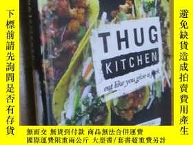 二手書博民逛書店Thug罕見Kitchen: The Official Cookbook: Eat Like You Give a
