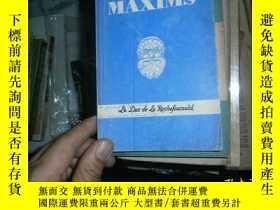 二手書博民逛書店罕見MAXIMSY4849 OF LE DUE DE LA ROCHEFOUCAULD 出版1917