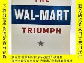 二手書博民逛書店The罕見Wal-Mart Triumph 英文原版-《沃爾瑪的