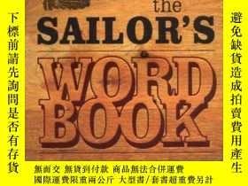 二手書博民逛書店The罕見Sailors Word Book: The Classic Source for Over 14,00