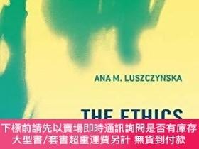 二手書博民逛書店The罕見Ethics Of CommunityY255174 Ana M. Luszczynska Bloo