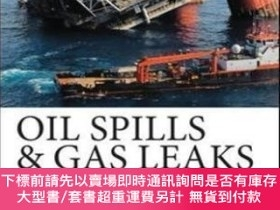 二手書博民逛書店Oil罕見Spills And Gas Leaks: Environmental Response Prevent