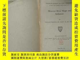 二手書博民逛書店MISSOURI罕見RIVER SLOPE AND SEDIME