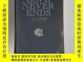 二手書博民逛書店Love罕見never ends 丁光訓文集Y337095 丁光訓 譯林出版社 ISBN:9787806570