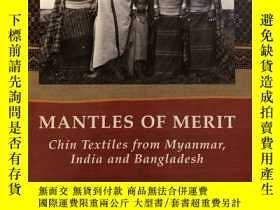 二手書博民逛書店Mantles罕見of Merit:Chin Textiles from Myanmar,India and Ba
