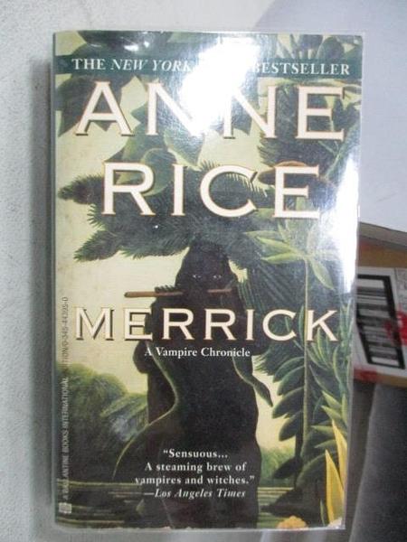 【書寶二手書T6/原文小說_MOP】MERRICK_Anne Rice
