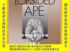 二手書博民逛書店The罕見Lopsided Ape: The Evolution