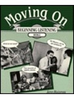 二手書博民逛書店 《Moving On: Beginning Listening, Book 2》 R2Y ISBN:080130119X│JannHuizenga