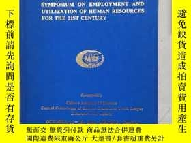 二手書博民逛書店PROCEEDINGS罕見FOR INTERNATIONAL SYMPOSIUM ON EMPLOYMENT AN