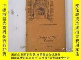 二手書博民逛書店民國:Design罕見of roof Trusses【USA】關於房屋建築結構等Y21905